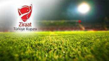 Ziraat Türkiye Kupası maçları ne zaman?