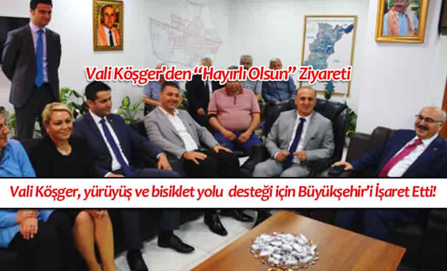Vali Köşger, Başkan Kaya'yı Ziyaret Etti