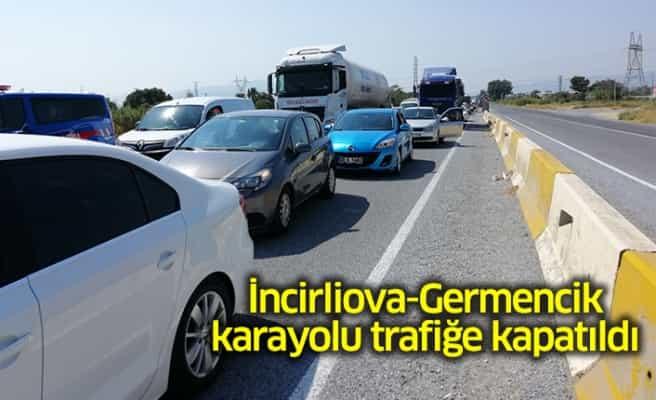 İncirliova-Germencik Karayolu Kapatıldı!