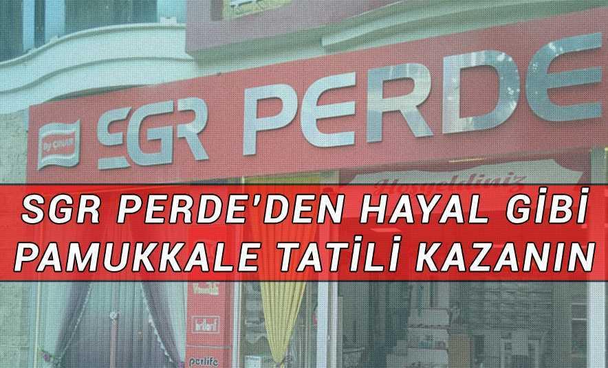SGR Perde'den Alışveriş Yapana Pamukkale Tatili Hediye!