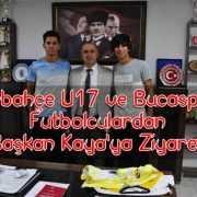 Fenerbahçe ve Bucalı Futbolculardan, Kaya'ya Ziyaret