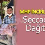 MHP İncirliova Seccade Dağıttı